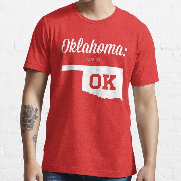 Oklahoma is OK Essential T-Shirt