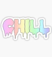 CHILL ! Sticker