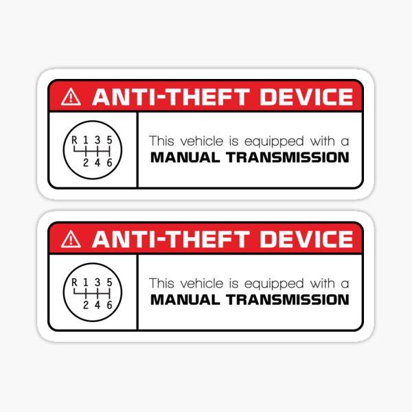 Anti-Theft Device: Manual Transmission Warning Sticker
