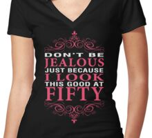 Dont' Be Jealous - 50 Women's Fitted V-Neck T-Shirt