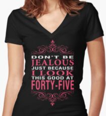 Dont' Be Jealous - 45 Women's Fitted V-Neck T-Shirt
