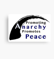 Promote Anarchy Promote Peace Canvas Print