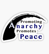 Promote Anarchy Promote Peace Sticker
