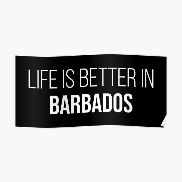 Life is better in Barbados Poster