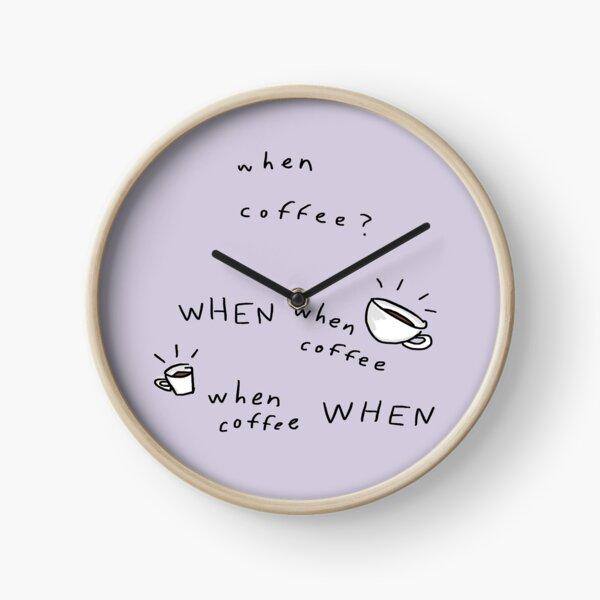 When Coffee? Clock