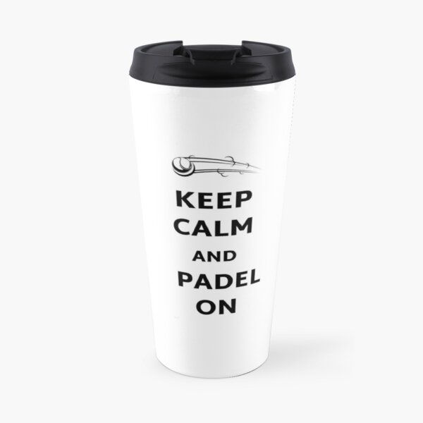 Keep calm and padel on Travel Mug