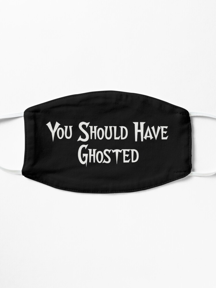 Alternate view of You Should Have Ghosted Mask