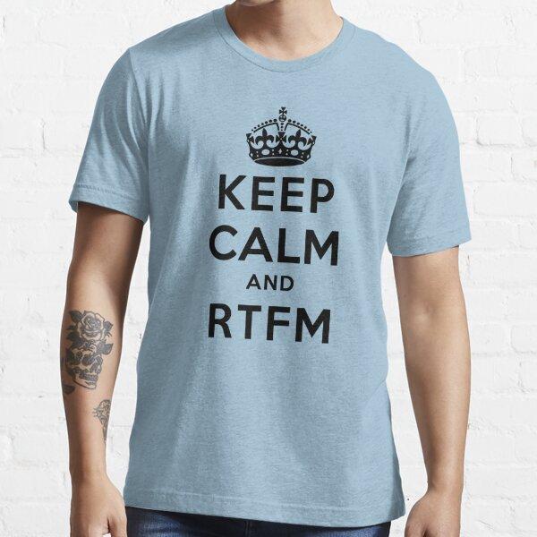 Keep Calm Geeks: RTFM Essential T-Shirt