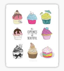 All Cupcakes are Beautiful I Sticker