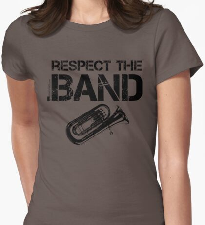 Respect The Band - Tuba (Black Lettering) T-Shirt