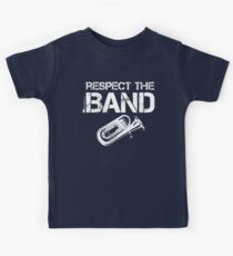 Respect The Band - Tuba (White Lettering) Kids Clothes