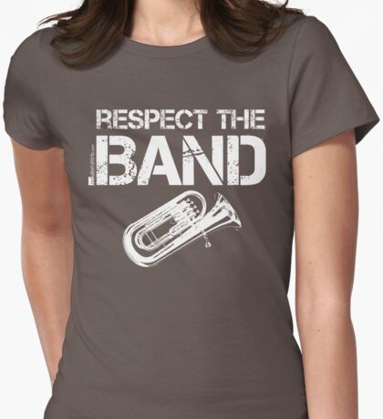 Respect The Band - Tuba (White Lettering) T-Shirt