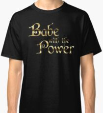 Labyrinth Babe With The Power (black bg) Classic T-Shirt