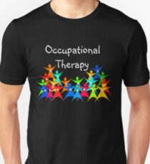 Occupational Therapy Appreciation Unisex T-Shirt