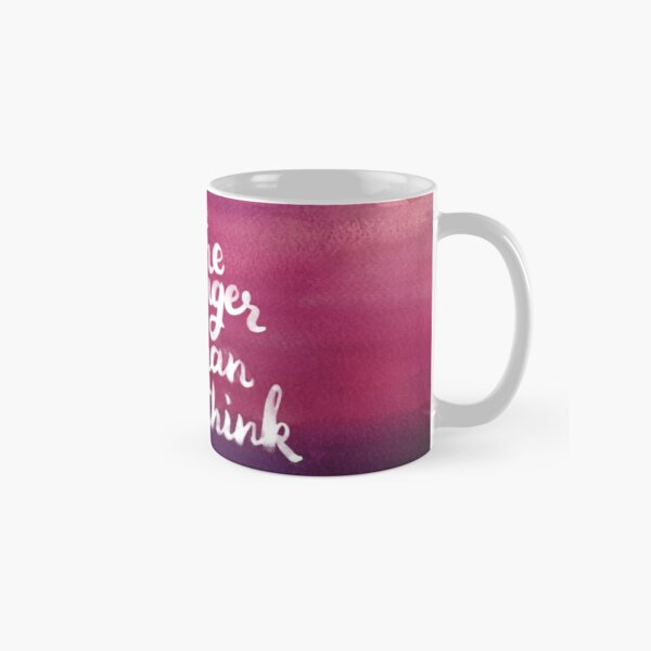 you are stronger than you think Classic Mug