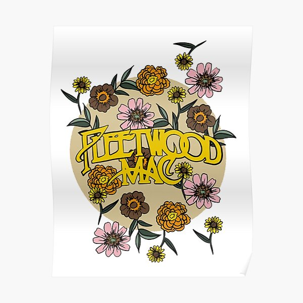 Fleetwood flowers Mac  Poster