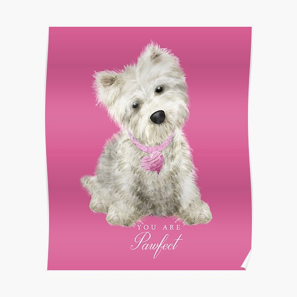 Pawfect Westie Love Poster