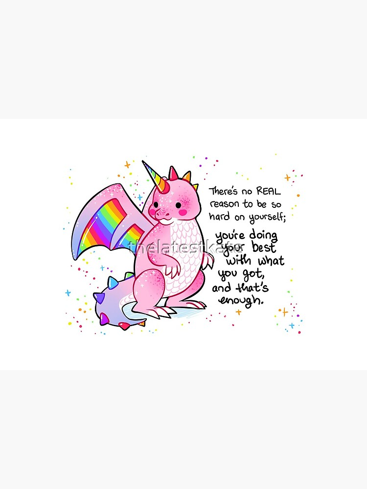 """""""There's no REAL reason to be so hard on yourself"""" Pink and Rainbow Dragon by thelatestkate"""