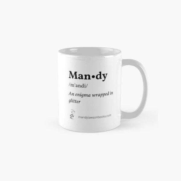 Mandy  Classic Mug