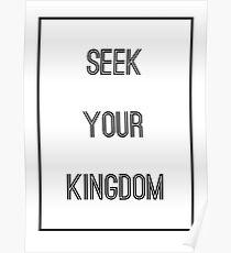 SEEK YOUR KINGDOM - Kings Kaleidoscope - Christian Poster