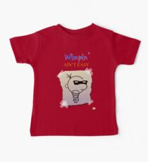 Wimpin' Ain't Easy (Version 2) Kids Clothes