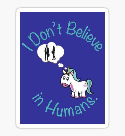 I Don't Believe in Humans. Sticker