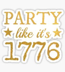 Party Like It's 1776 Sticker