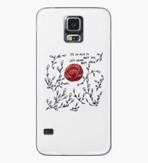 It's so nice to meet you, let's never meet again Case/Skin for Samsung Galaxy