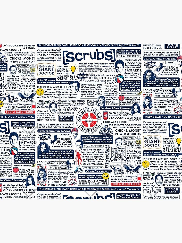 Wise Words of Scrubs (Variant) by huckblade