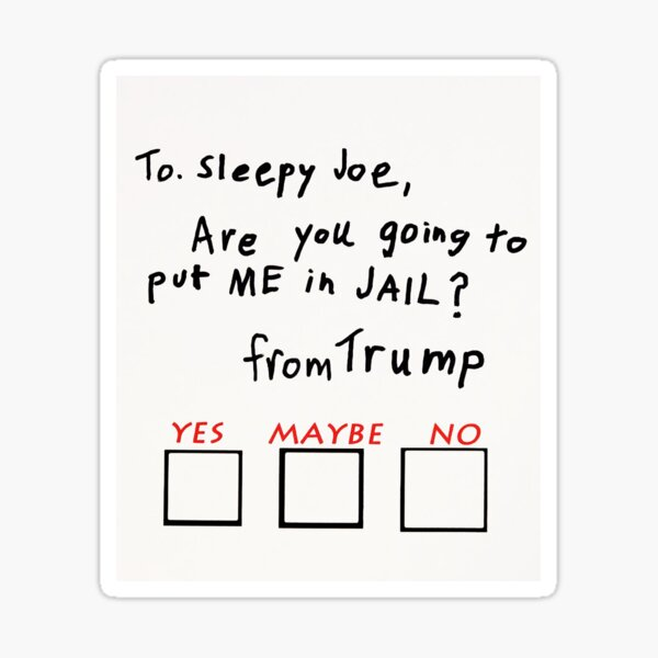 Letter to President Biden from Trump Sticker