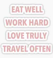eat, work, love, travel  Sticker