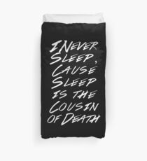 I never sleep, cause sleep is the cousin of death (BLACK) Duvet Cover