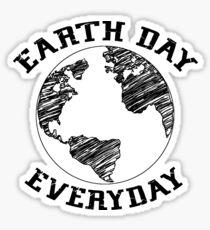Earth Day Everyday (black lettering) Sticker