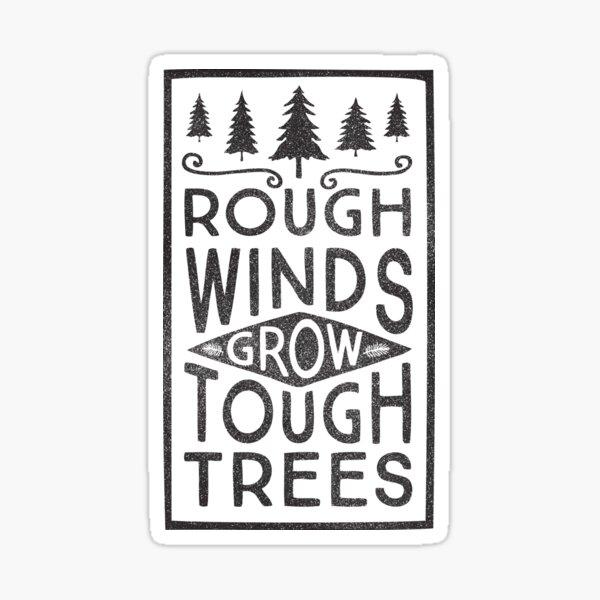 TOUGH TREES Sticker