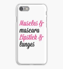 Muscles & Mascara Gym Quote iPhone Case/Skin