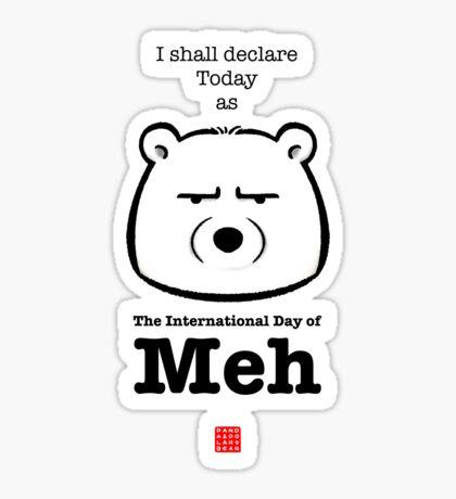 The International Day Of Meh Sticker