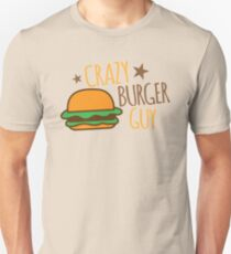 Crazy Burger guy Unisex T-Shirt