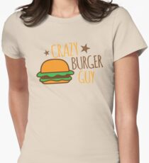 Crazy Burger guy Womens Fitted T-Shirt