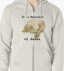 It is Wednesday my dudes  Zipped Hoodie