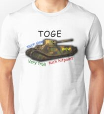 TOGE Unisex T-Shirt