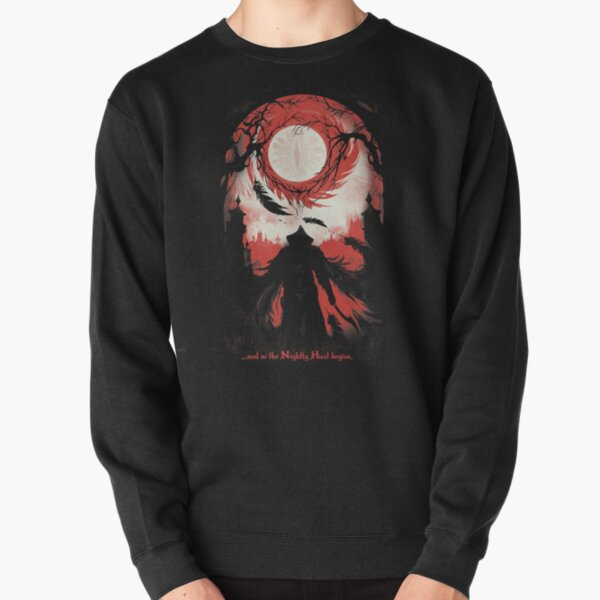 And so the Nightly Hunt begins Pullover Sweatshirt
