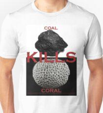 Coal Kills Coral Unisex T-Shirt