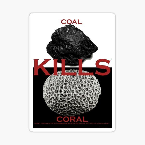 Coal Kills Coral Sticker