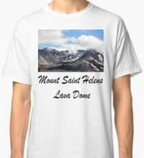 Mount St Helens lava dome 2 Classic T-Shirt