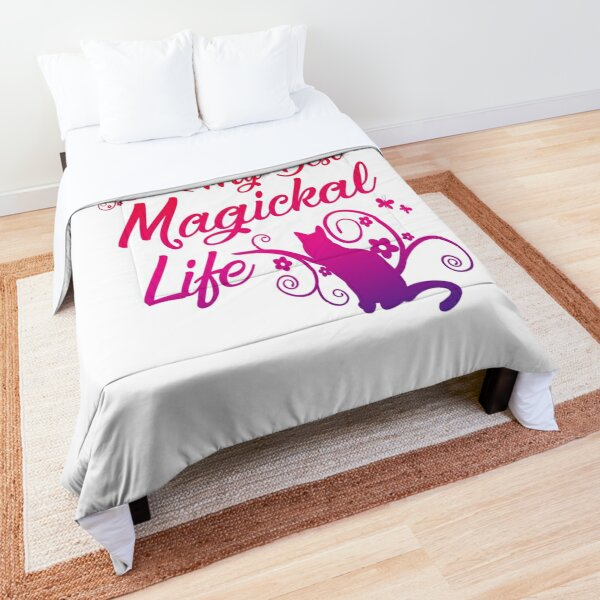 Living My Best Magickal Life Cheeky Witch® Comforter