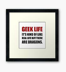 Geek Life Dragons Framed Print