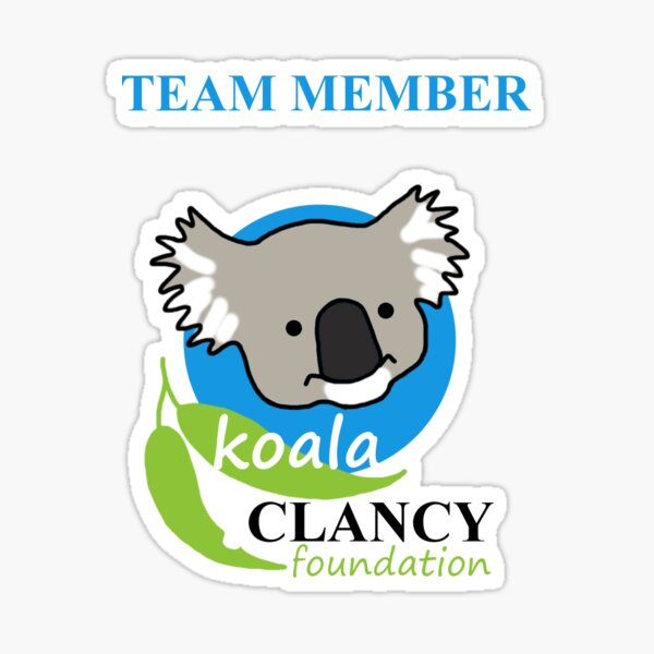 Koala Clancy Foundation Team Member - blue text Sticker