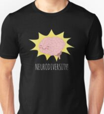 Neurodiversity! Unisex T-Shirt