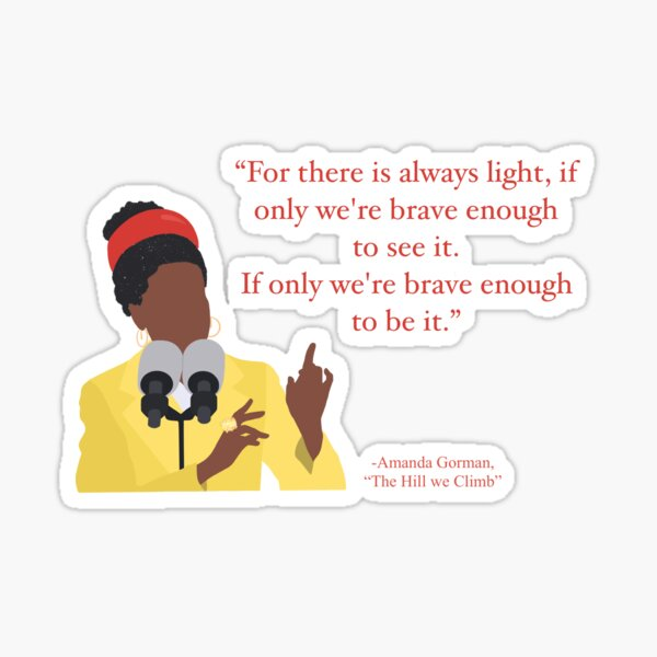 """Amanda Gorman """"The Hill We Climb"""" Illustrated Quote Red Sticker"""