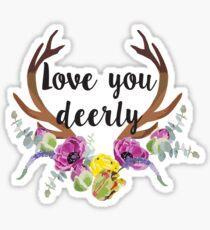 Love You Deerly Sticker